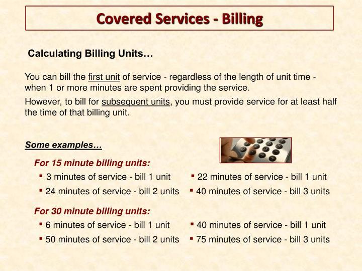 Calculating Billing Units…