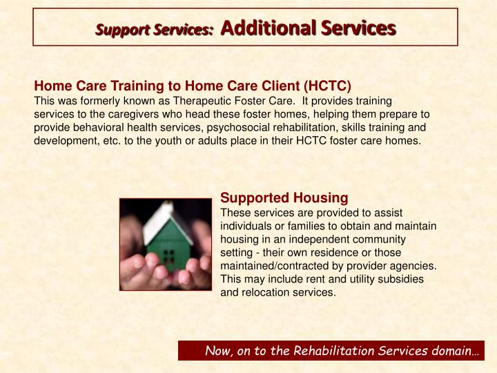 Support Services: