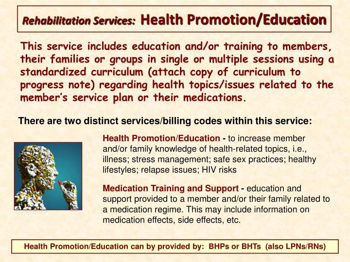 Rehabilitation Services: