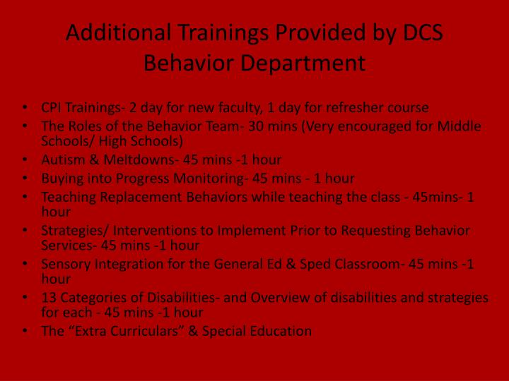 Additional Trainings Provided by DCS Behavior Department