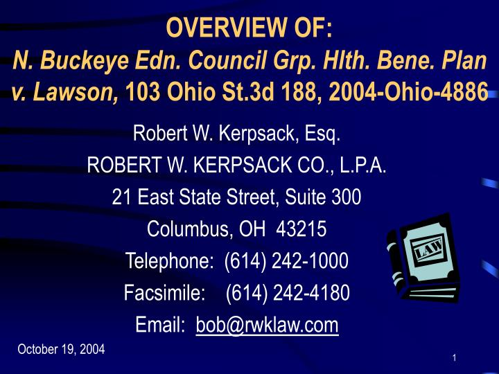 overview of n buckeye edn council grp hlth bene plan v lawson 103 ohio st 3d 188 2004 ohio 4886 n.