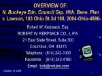 overview of n buckeye edn council grp hlth bene plan v lawson 103 ohio st 3d 188 2004 ohio 4886