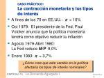 caso pr ctico la contracci n monetaria y los tipos de inter s
