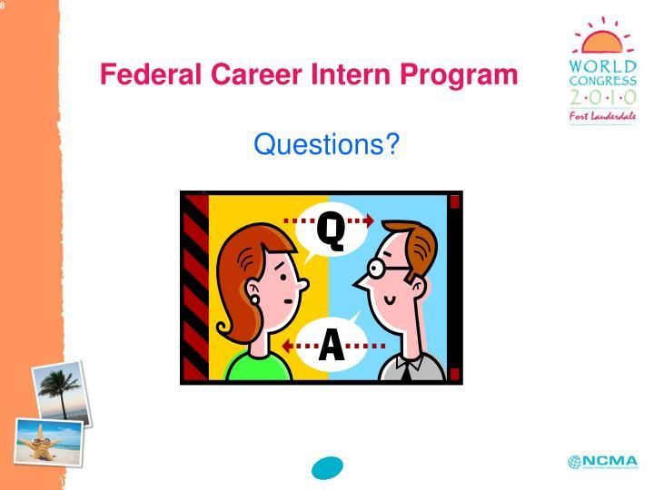 Federal Career Intern Program