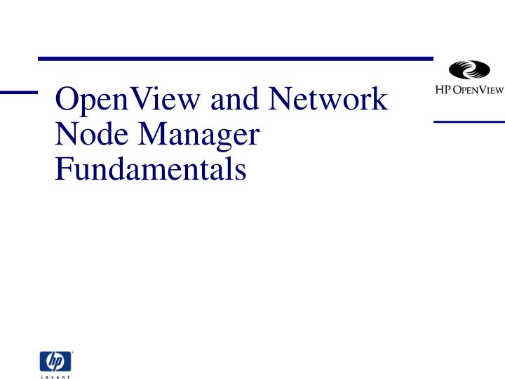openview and network node manager fundamentals n.