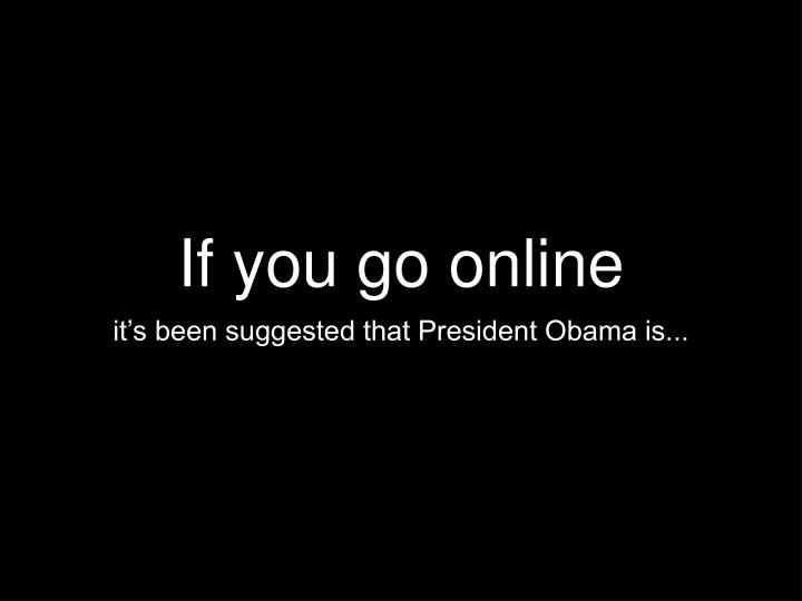 if you go online n.