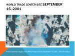 world trade center site september 15 2001