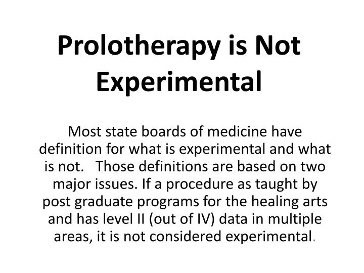 prolotherapy is not experimental n.