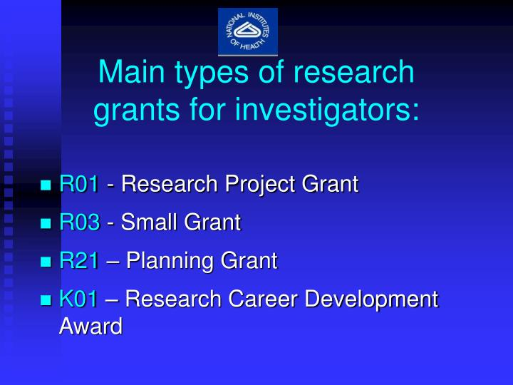Main types of research         grants for investigators: