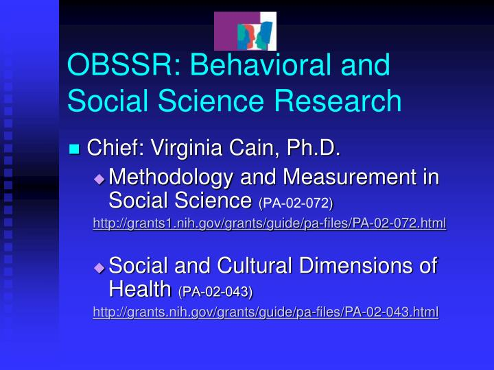 OBSSR: Behavioral and Social Science Research