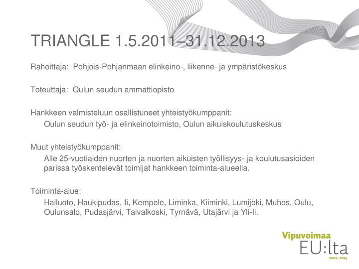 Triangle 1 5 2011 31 12 2013