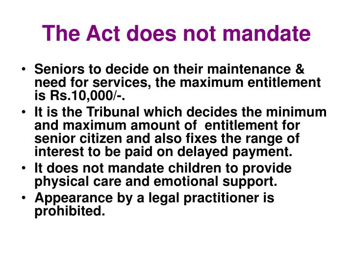 The Act does not mandate