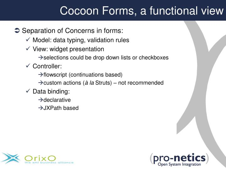 Cocoon Forms, a functional view