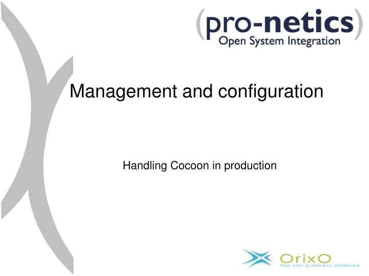 Management and configuration