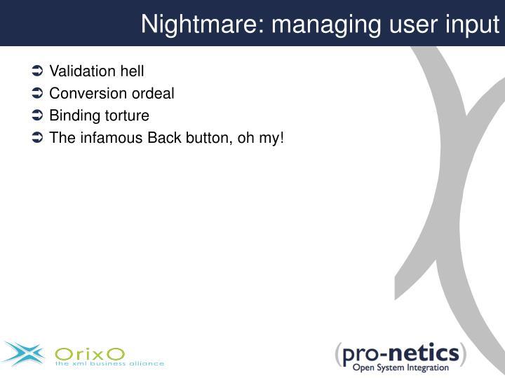 Nightmare: managing user input