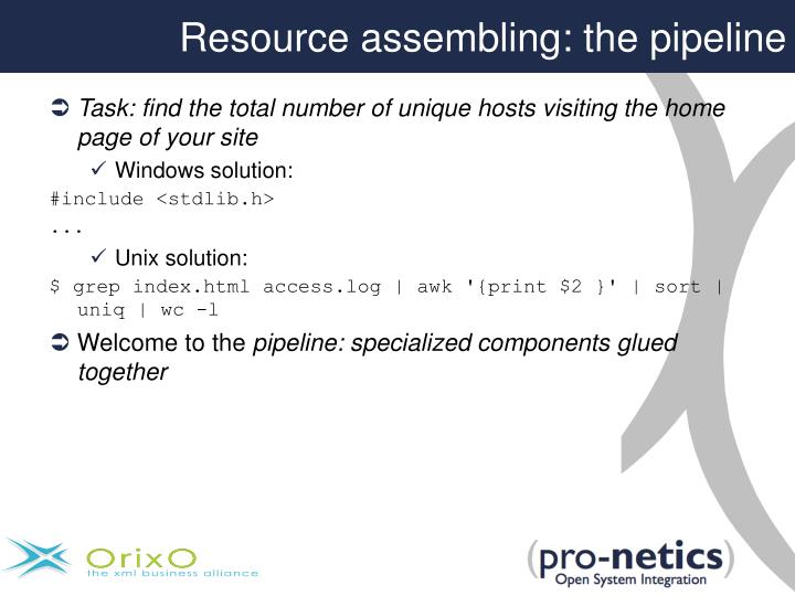 Resource assembling: the pipeline