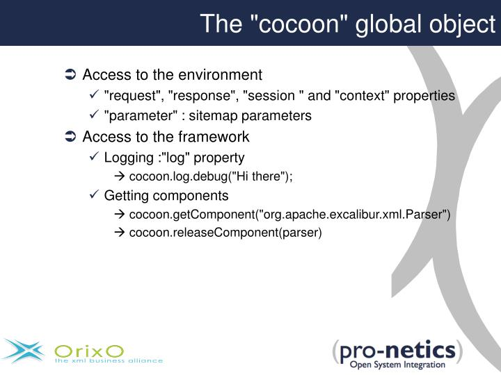 """The """"cocoon"""" global object"""