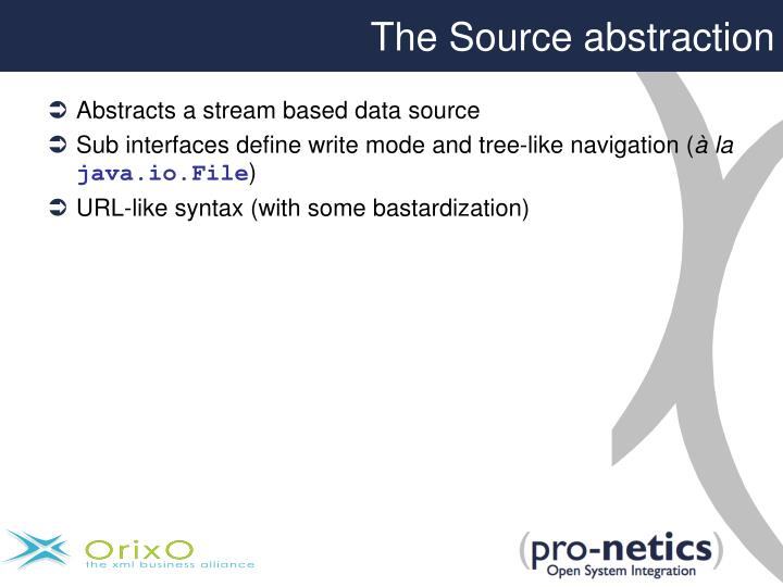 The Source abstraction