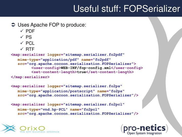 Useful stuff: FOPSerializer