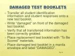 damaged test booklets