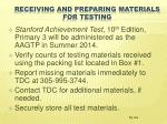 receiving and preparing materials for testing