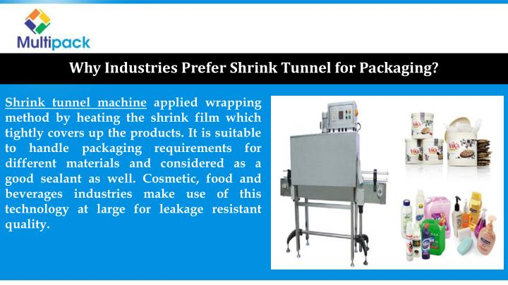 Why Industries Prefer Shrink Tunnel for Packaging?