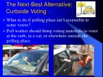 the next best alternative curbside voting