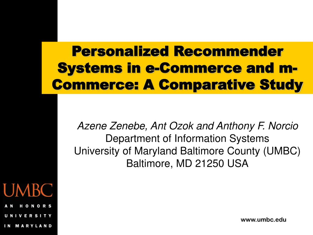 PPT - Personalized Recommender Systems in e-Commerce and m-Commerce