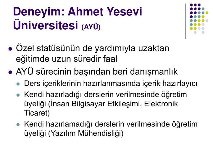 Deneyim: Ahmet Yesevi Üniversitesi