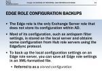 edge role configuration backups