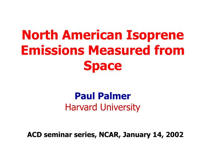 North american isoprene emissions measured from space