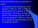 identify the boldface values as parameter or statistic
