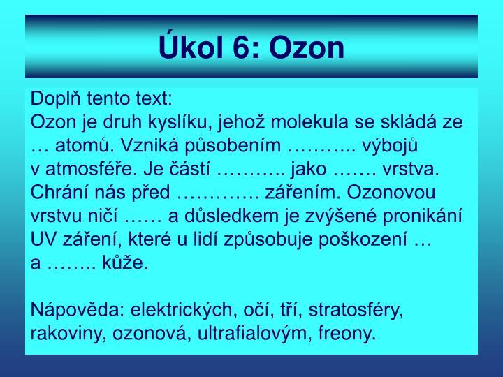 Úkol 6: Ozon