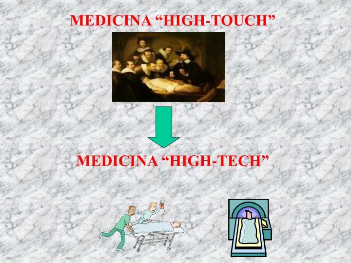 "MEDICINA ""HIGH-TOUCH"""