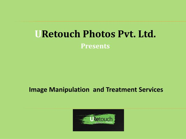 image manipulation and treatment services n.