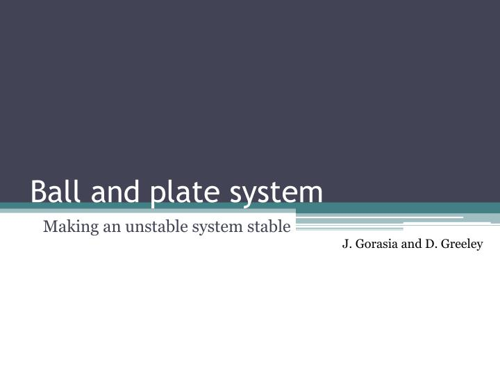 ball and plate system n.