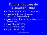 forums groupes de discussion chat