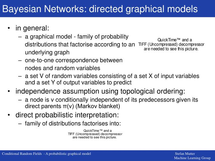 Bayesian Networks: directed graphical models