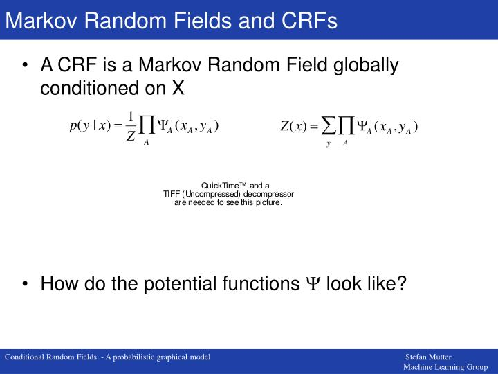 Markov Random Fields and CRFs