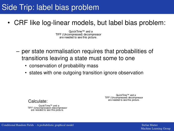 Side Trip: label bias problem