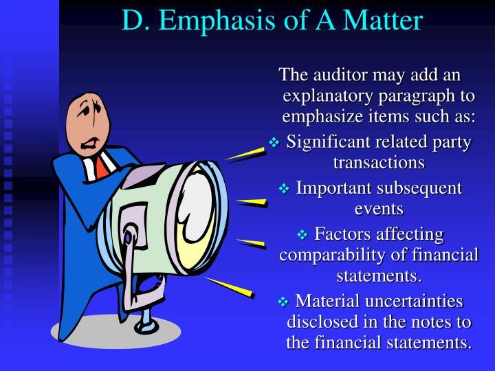 D. Emphasis of A Matter