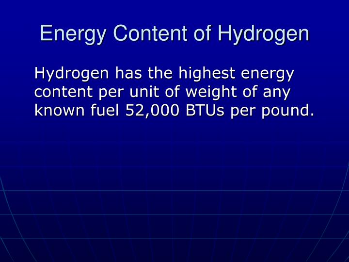 Energy Content of Hydrogen