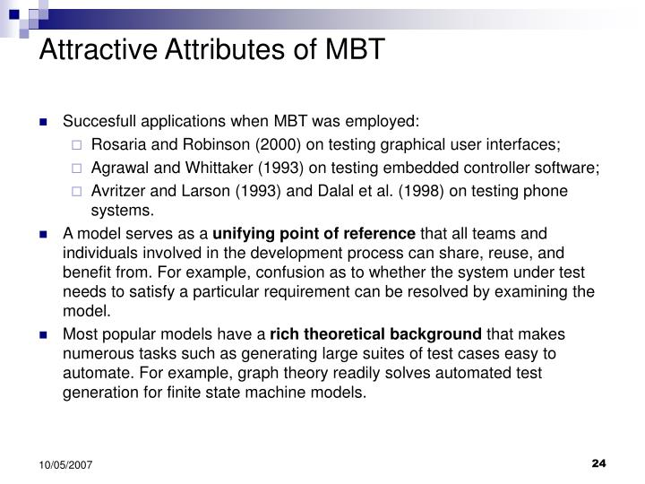 Attractive Attributes of MBT