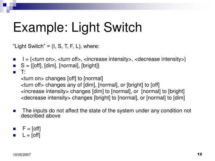 Example: Light Switch
