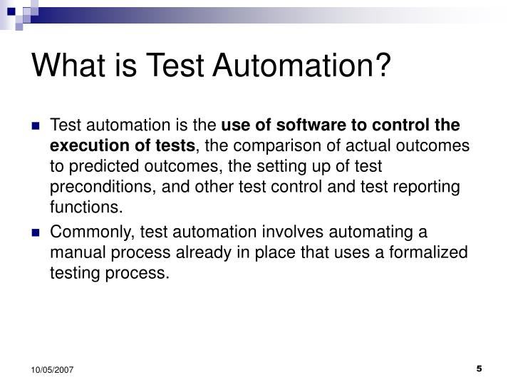 What is Test Automation?