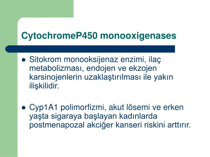 CytochromeP450 monooxigenases