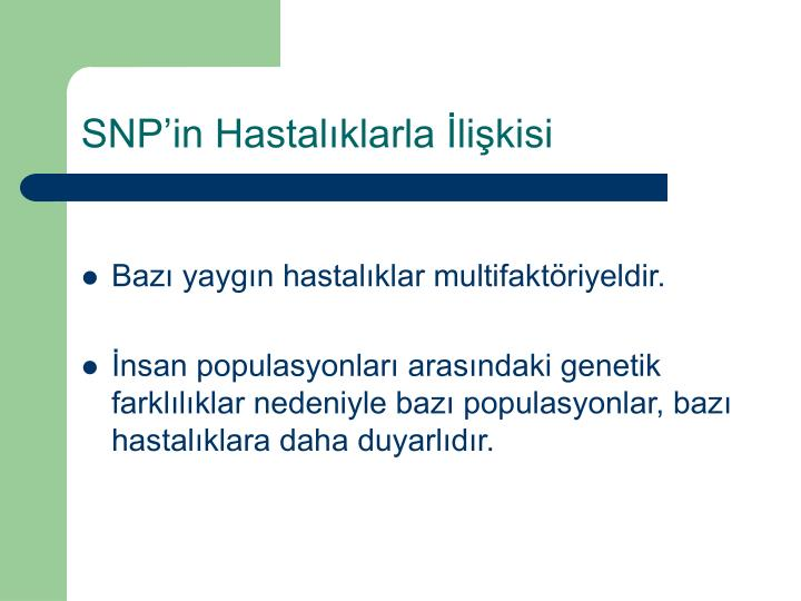 SNP'in Hastalıklarla İlişkisi