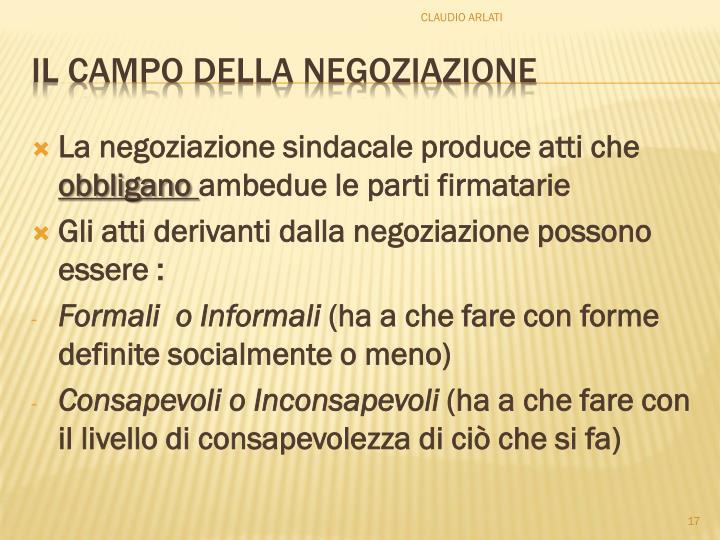 La negoziazione sindacale produce atti che