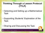 thinking through a lesson protocol ttlp