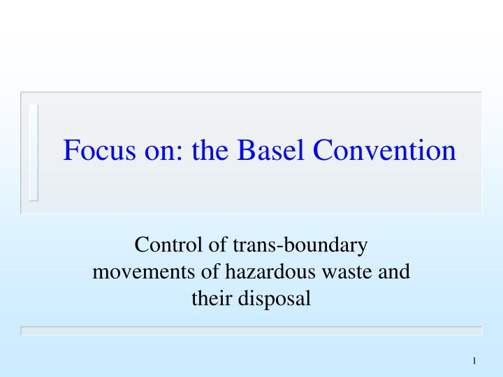 focus on the basel convention n.